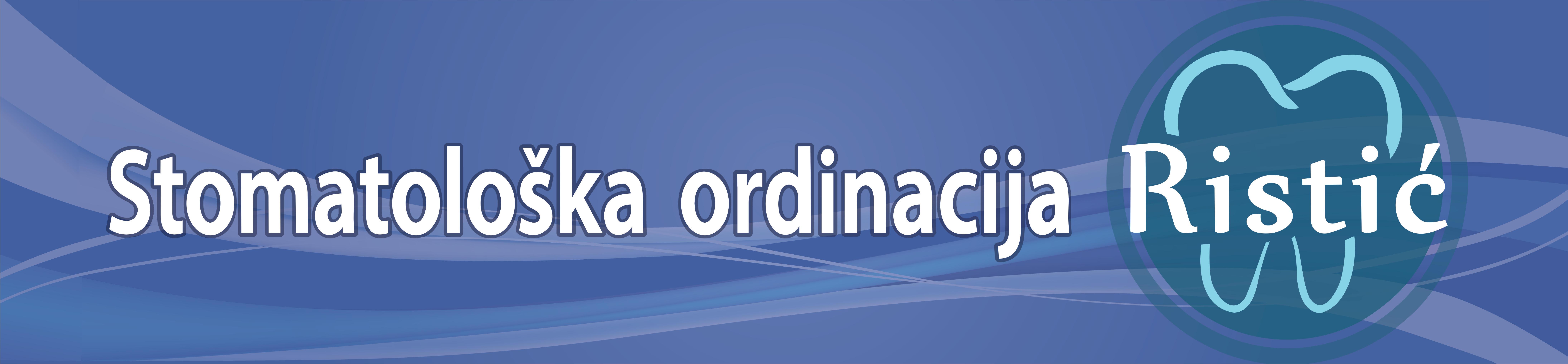 Stomatološka ordinacija  RISTIC DENT